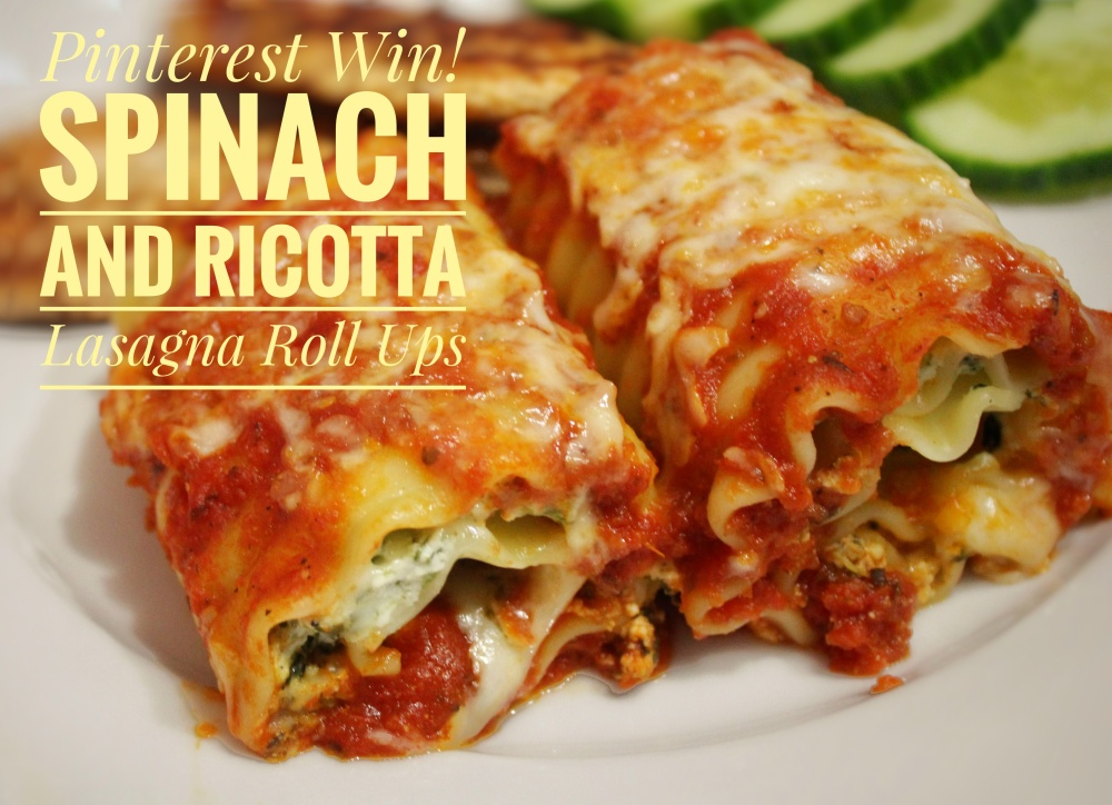 Pinterest Win! Spinach and Ricotta Lasagna Rolls